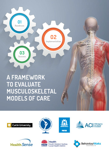 Front cover of A Framework to Evaluate Musculoskeletal Models of Care, Curtin University.