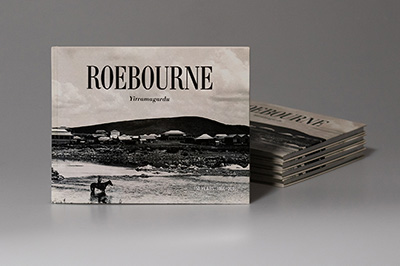 Cover design for Roebourne: 150 years 1866–2016.